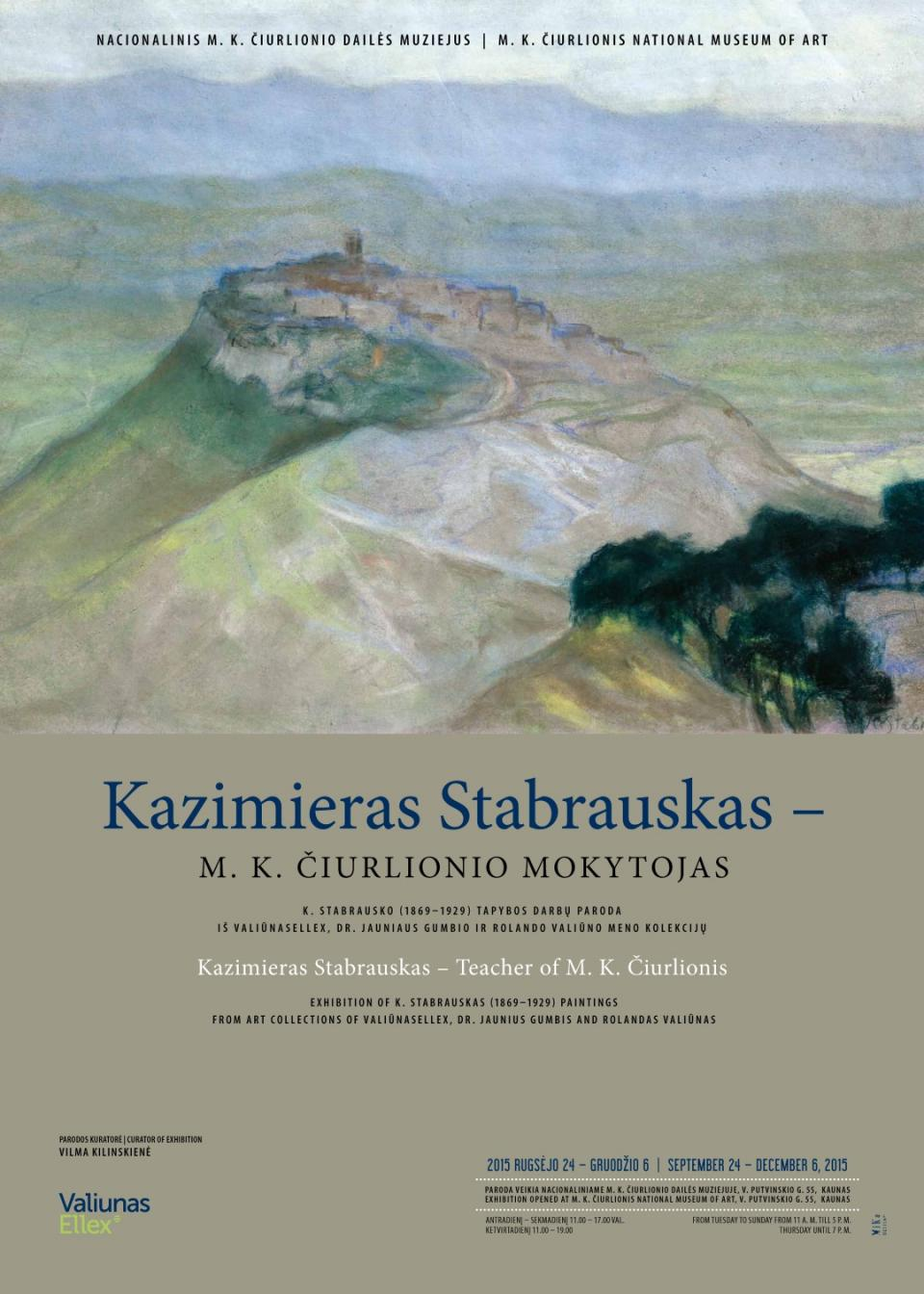 "The Exhibition ""Kazimierz Stabrowski, the Teacher of M. K. Čiurlionis"", September 2015 - January 2016"